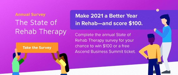 2021 State of the Rehab Industry Survey