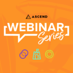 Ascend Webinar Series: How to Get the Best M&A Deal for Your Company